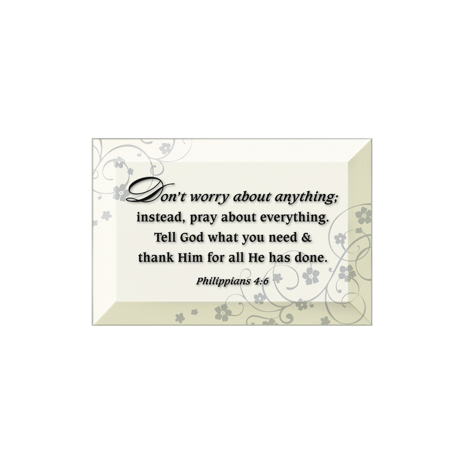 Don't Worry About Anything Beveled Glass Plaque With Easel