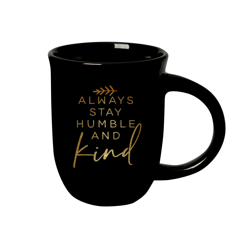 Always Stay Humble 14 Ounce Designer Ceramic Mug