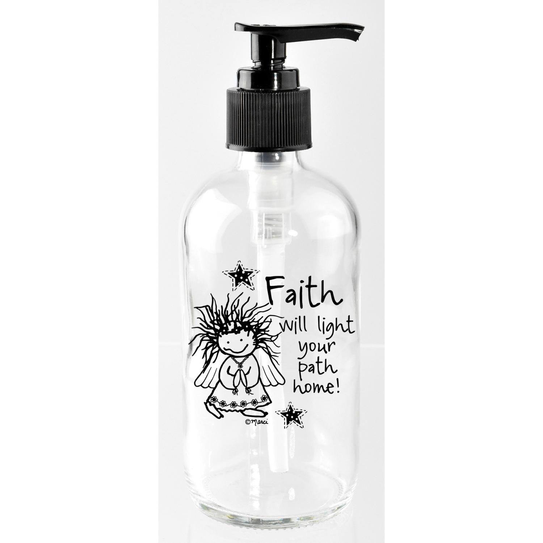 Faith Will Light Your 8Oz Soap Dispenser - Marci Art