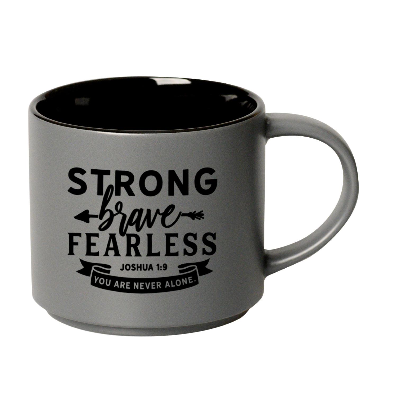 Strong Brave Fearless 16 Ounce Designer Ceramic Mug - Stackable